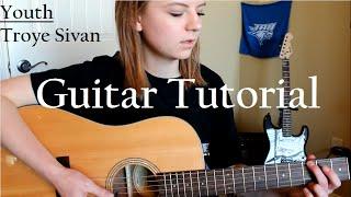 YOUTH - Troye Sivan // Easy Guitar Tutorial