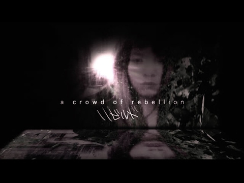 a crowd of rebellion / リビルド [Official Music Video](Short Ver.)