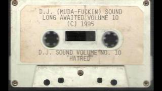 DJ Sound - Vol. 10: Hatred [Full Tape]