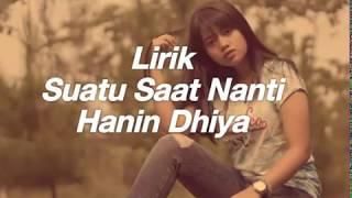Hanin Dhiya Suatu Saat Nanti Original Mp3