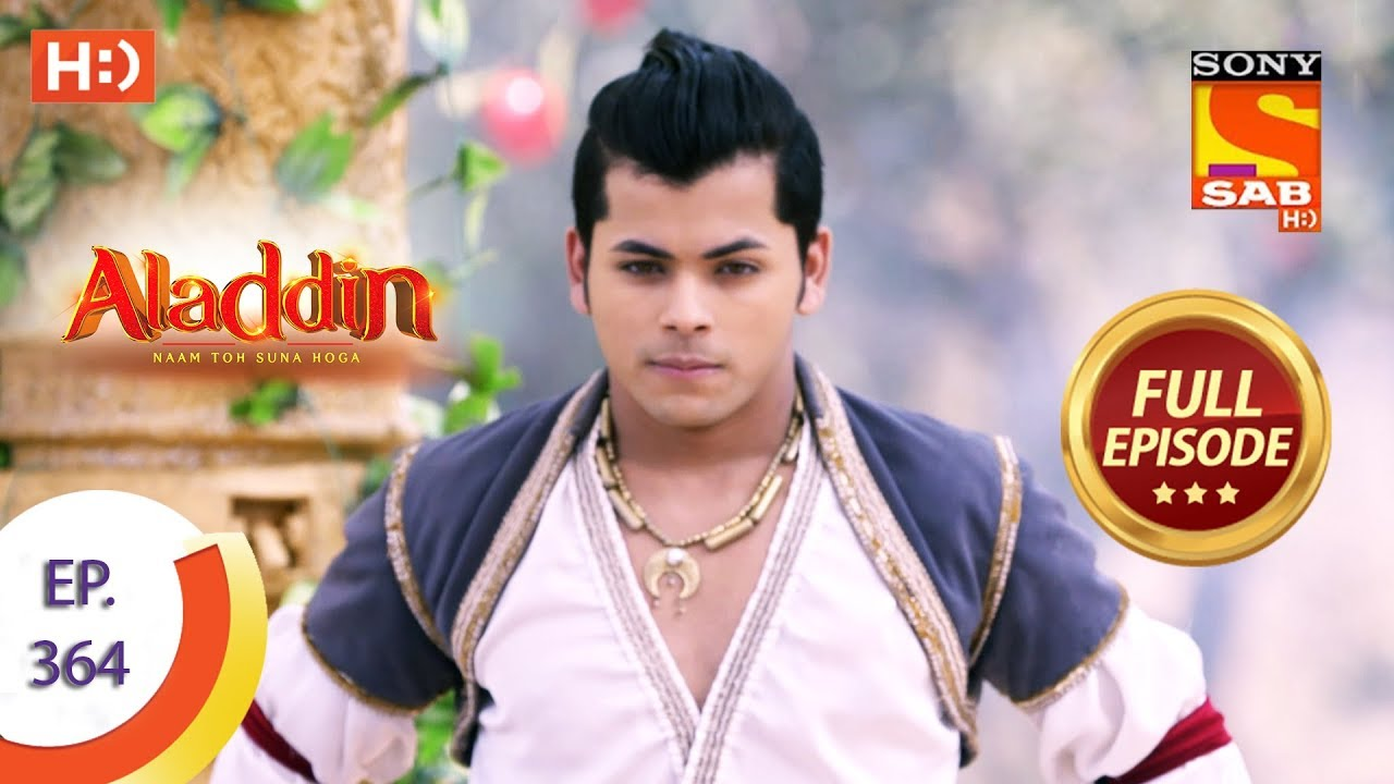 Download Aladdin - Ep 364 - Full Episode - 7th January 2020