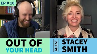 #10 Boom Chicago w/ Stacey Smithy on Out of Your Head podcast.