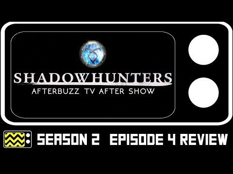 Shadowhunters Season 2 Episode 4 Review & After Show | AfterBuzz TV