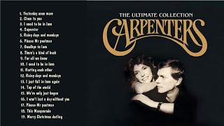 Carpenters Greatest Hits Songs Album🎵 Yesterday Once More Close To You