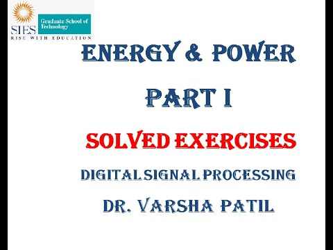 Energy and Power Signal Part I, Digital Signal Processing, DSP, Solved Exercise, University Problems