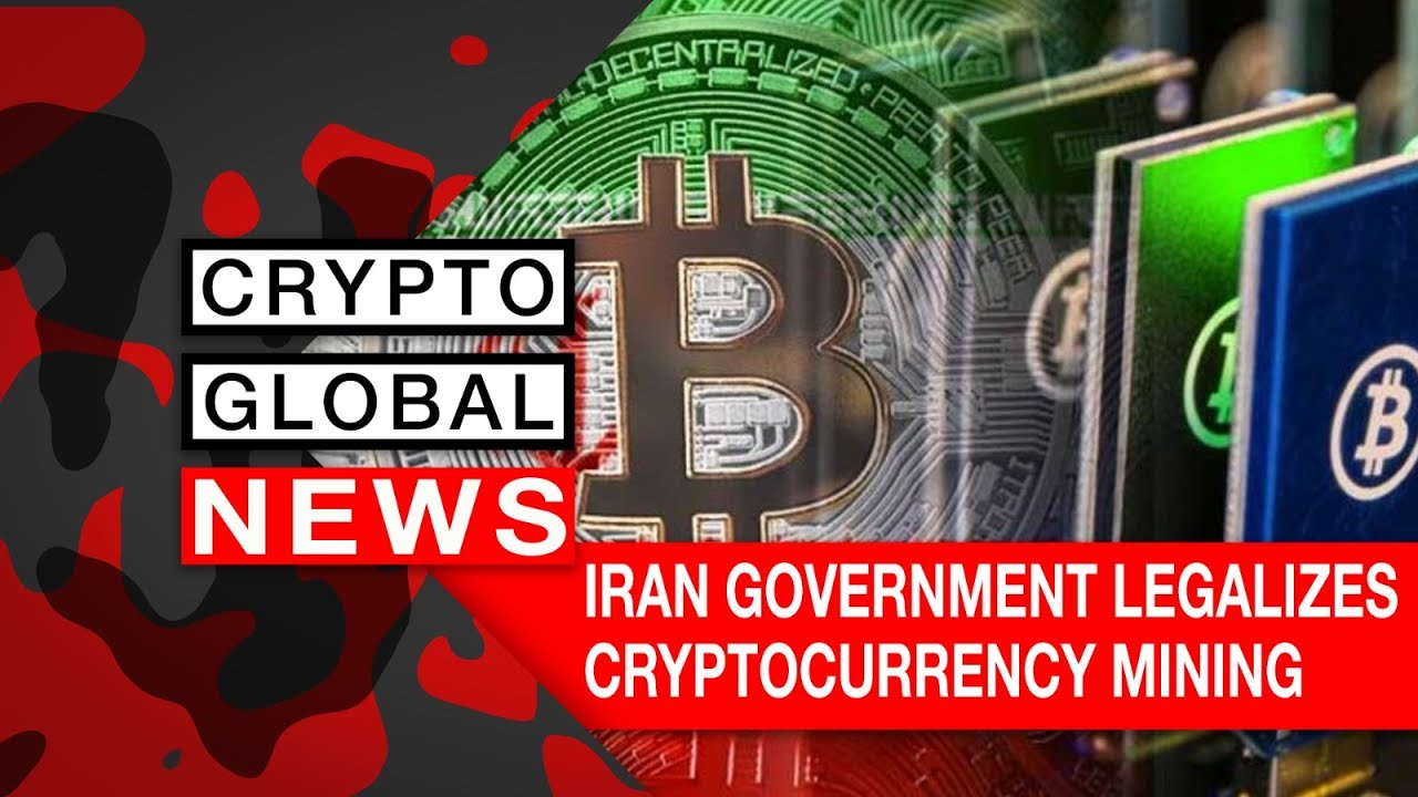 are cryptocurrencies legal in iran