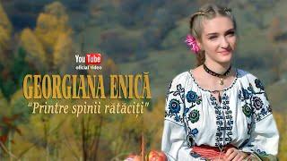 GEORGIANA ENICA - Printre spinii rataciti