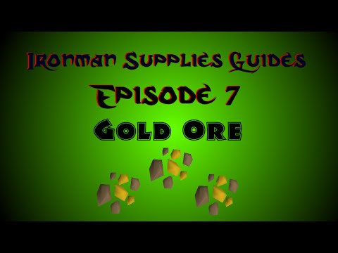 OSRS Ironman Supplies Guide Ep. 7 - Gold Ore! Best Method - Also Best For Coal And Mithril Ore!