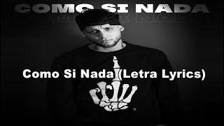 Adso Alejandro - Como Si Nada 🔥 (Letra Lyrics)
