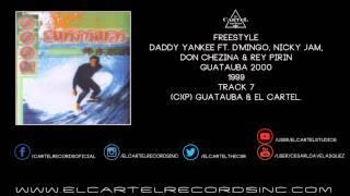 7. Daddy Yankee, D'Mingo, Nicky Jam, Don Chezina & Rey Pirin - Freestyle @ Guatauba 2000 99'