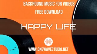 Upbeat Background Music for Videos | Royalty Free Music | No Copyright Music