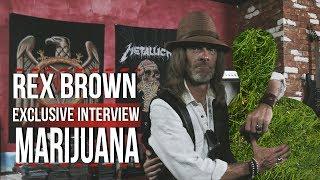 Rex Brown Talks Marijuana