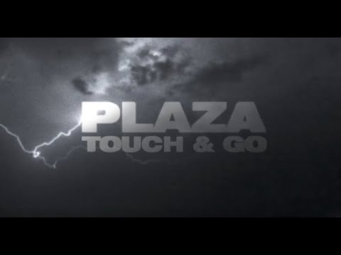 Plaza - Touch & Go [Official Lyric Video]