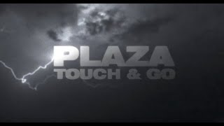 Plaza - Touch & Go [Official Lyric Video] thumbnail