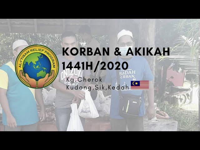 Program Ibadah Korban & Akikah di Kg.Charok Kudong, Sik, Kedah bagi tahun 2020/1441H.