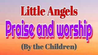 Stuti-Aradhana  Praise and worship(Live) by the children