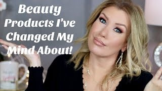 BEAUTY PRODUCTS I'VE CHANGED MY MIND ABOUT   Collab W/ Emily Noel