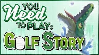 You Need To Play Golf Story