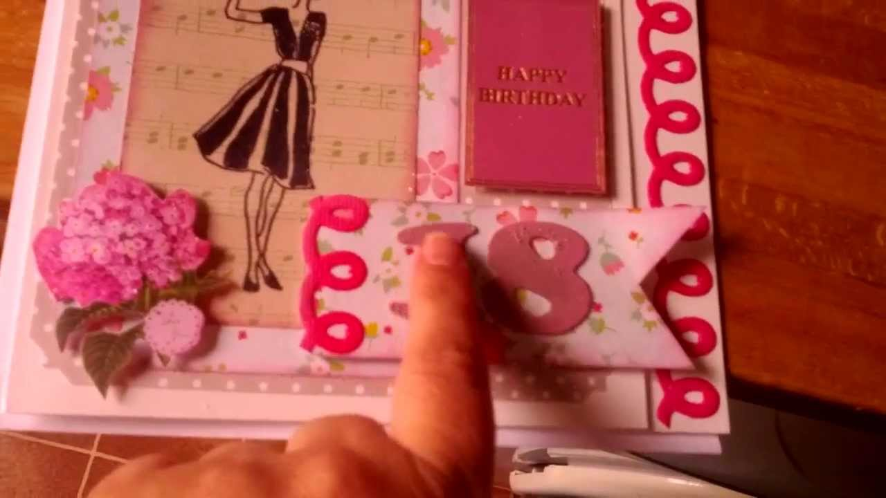 Nikkis handmade 18th Birthday Card YouTube – 18th Birthday Card Ideas