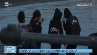 Sulle tracce di Liberato, il rapper senza volto - La vita in diretta estate 20/07/2018