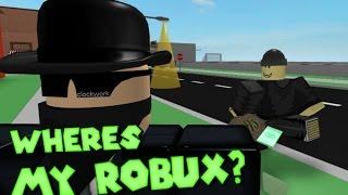 Where's My ROBUX? - A ROBLOX Machinima