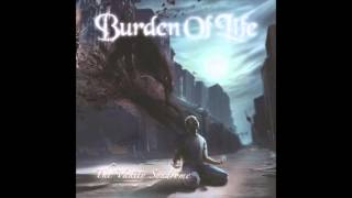 10 - Burden Of Life - Rightful Salvation
