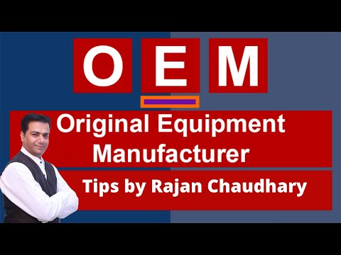 What Is OEM | Original Equipment Manufacturing | OEM Industrial Spare Parts | Rajan Chaudhary