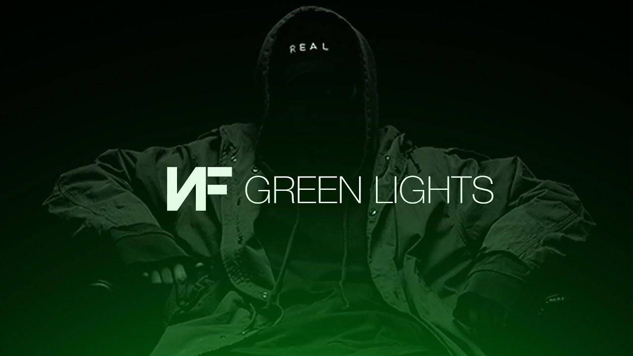 Nf Green Lights