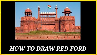 How to draw red fort