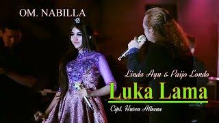 Linda Ayu feat. Paijo Londo - Luka Lama [OFFICIAL]
