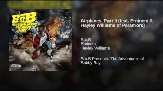 Airplanes, Part II (feat. Eminem & Hayley Williams of Paramore)