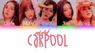 Red Velvet - Carpool  Sub. Español + Color Coded  (HAN/ROM/ESP) MP3