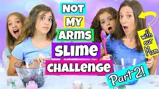 Not My Arms 3 Colors Slime Challenge With Our Mom! Part 2