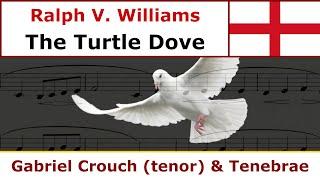 Ralph Vaughan Williams - The Turtle Dove (Tenebrae)