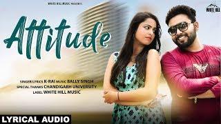 Attitude by K Rai Mp3 Song Download