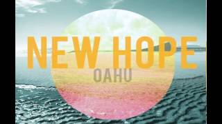 New Hope Oahu - Faithful You Are