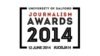 University of Salford Journalism Awards 2014