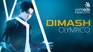 Download Dimash Kudaibergen - Olimpico ~ WorldSkills Kazan 2019 Mp3 and Videos