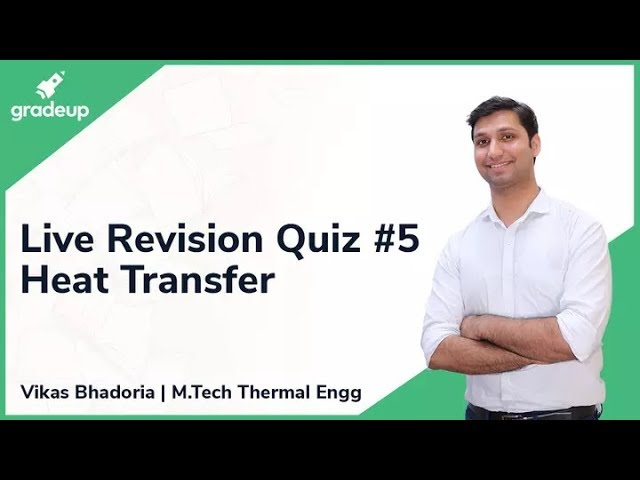 GATE ME 2019 Revision Live Quiz #5 | Heat Transfer
