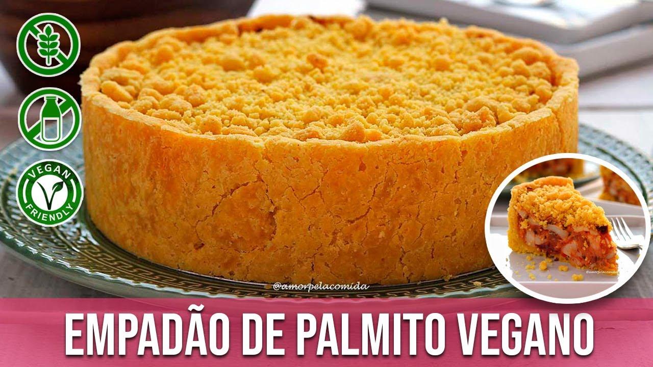 EMPADÃO DE PALMITO VEGANO SEM GLÚTEN SEM LACTOSE