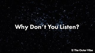 The Outer Vibe - Why Don't You Listen? [LYRIC VIDEO]
