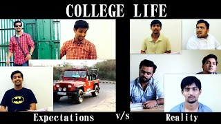 COLLEGE LIFE (Expectations v/s Reality) | Aashqeen