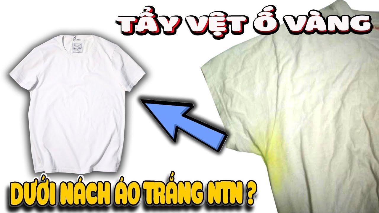 Cách tẩy áo trắng bị vệt ố vàng dưới nách ntn ? |Văn Hóng
