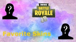 This and That in Stars #37- My Favorite Fortnite Skins (Fortnite Battle Royale part 1)
