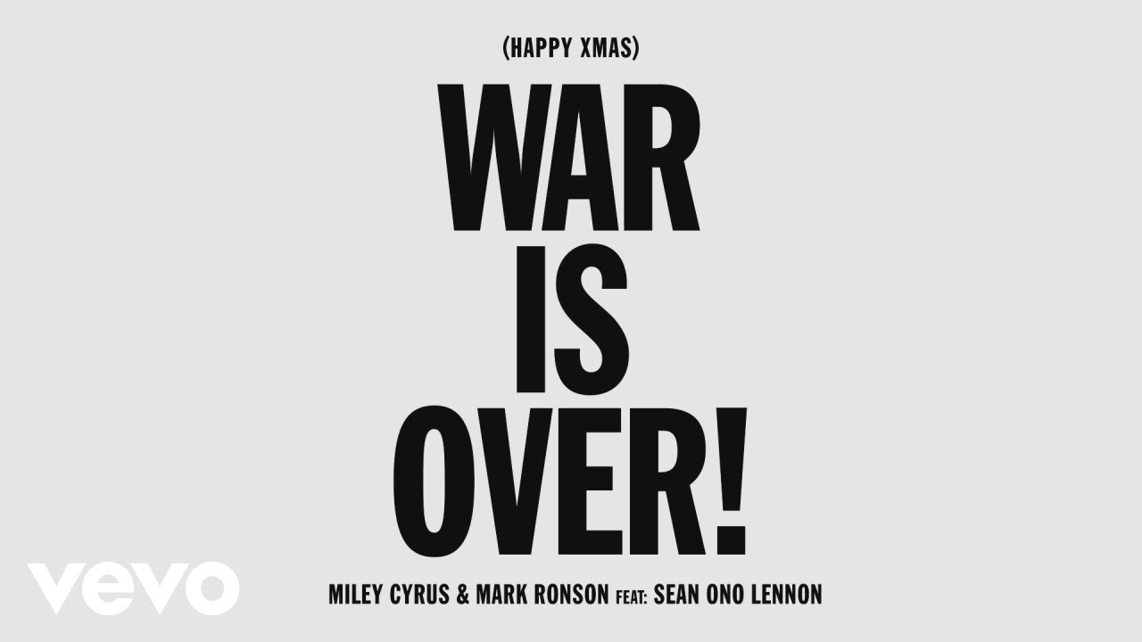 Happy Christmas War Is Over Chords.Miley Cyrus Mark Ronson Happy Xmas War Is Over Audio Ft Sean Ono Lennon
