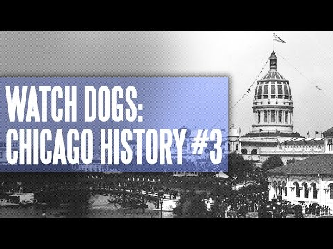 Watch Dogs: The History of Chicago #3