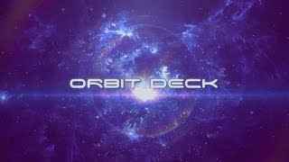 The First Edition Orbit Deck - Official Trailer