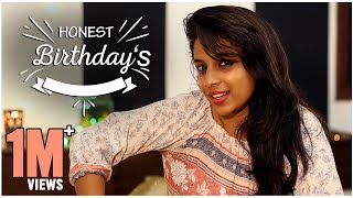 Honest Birthdays || Mahathalli