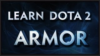 Learn Dota 2 - Armor