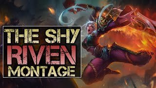 The Shy Riven Montage - Best Riven Plays